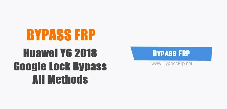 Bypass frp Huawei Y6 2018