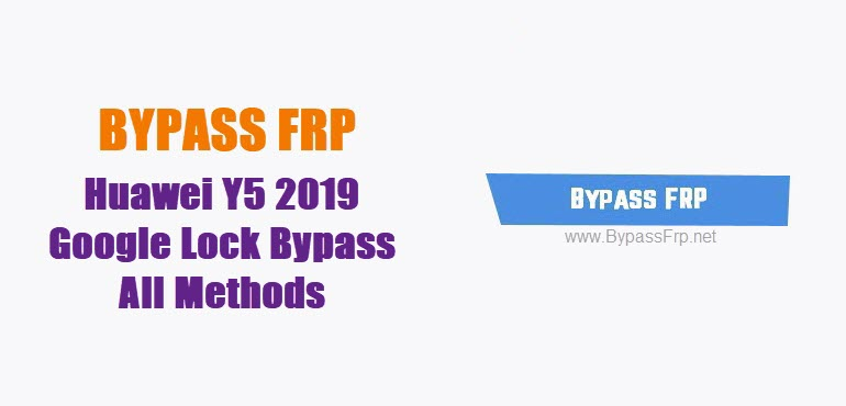 bypass frp Huawei Y5 2019