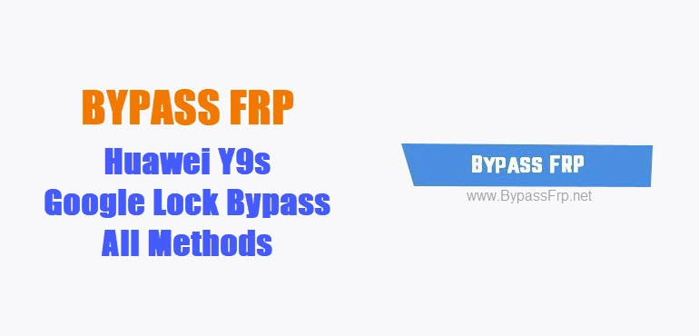 bypass frp Huawei Y9s